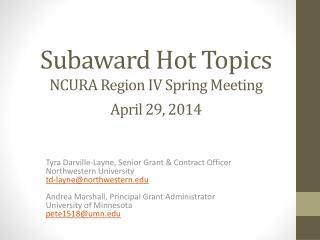 Subaward  Hot Topics