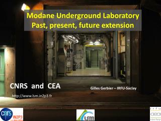 Modane Underground  Laboratory Past ,  present , future extension