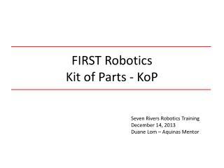 FIRST Robotics Kit of Parts -  KoP