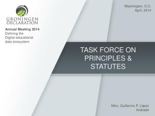 TASK FORCE ON PRINCIPLES & STATUTES