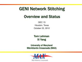 GENI Network Stitching Overview and Status