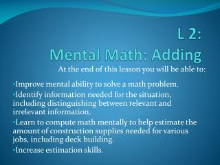 L  2:  Mental Math :  Adding