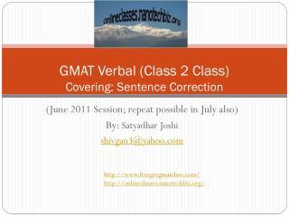 GMAT Verbal (Class 2 Class) Covering: Sentence Correction