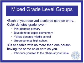 Mixed Grade Level Groups