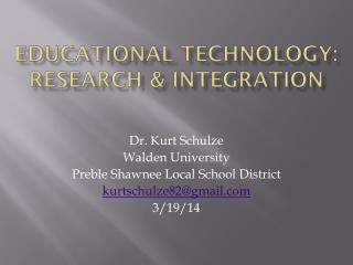 Educational Technology: Research & Integration