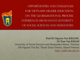 Prof.Dr  Nguyen Van KHANH , Dr  Tran Van KHAM University of Social Sciences and Humanities-Hanoi, Vietnam