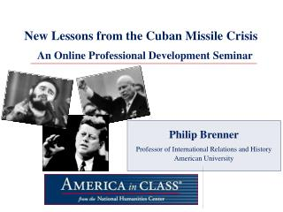 New Lessons from the Cuban Missile Crisis