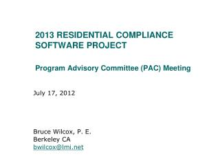 2013 Residential compliance Software project Program Advisory Committee (PAC) Meeting