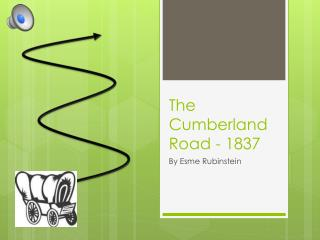 The  Cumberland  Road - 1837