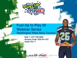 Fuel Up to Play 60 Webinar Series Washington State Dairy Council