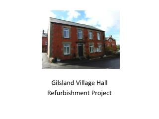 Gilsland  Village Hall Refurbishment Project