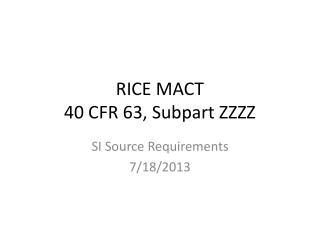 RICE MACT 40 CFR 63, Subpart ZZZZ