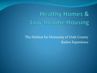 Healthy Homes &  Low-Income Housing