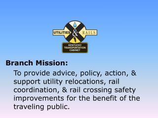Branch Mission: