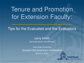 Tenure and Promotion for Extension Faculty: