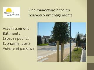 Assainissement Bâtiments Espaces publics Economie, ports Voierie et  parkings