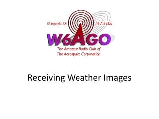 Receiving Weather Images