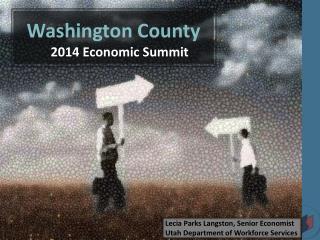 Washington County 2014 Economic Summit