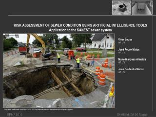 RISK ASSESSMENT OF SEWER CONDITION USING ARTIFICIAL INTELLIGENCE TOOLS  Application to the SANEST sewer  system