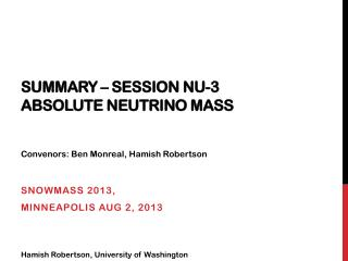 Summary – Session  Nu-3 Absolute neutrino mass