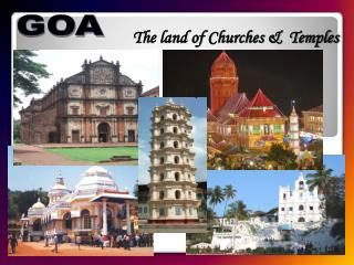 The land of Churches &  Temples