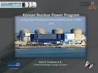 Korean Nuclear Power Program Configuration Management Benchmarking Group (CMBG) 2014