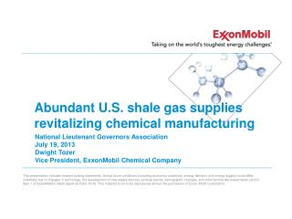 Abundant U.S. shale gas supplies  revitalizing chemical manufacturing
