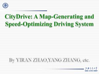CityDrive: A Map-Generating and Speed-Optimizing Driving System