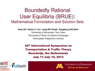 Boundedly Rational  User Equilibria (BRUE): Mathematical Formulation and Solution Sets