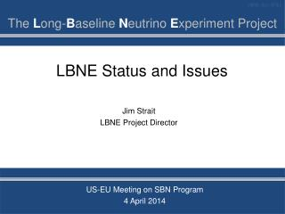 LBNE Status and Issues