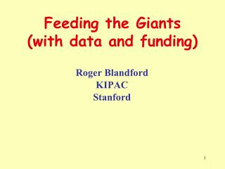 Feeding the Giants (with data and funding)