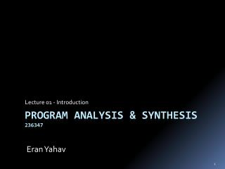 Program analysis & Synthesis 236347