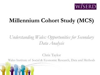 Millennium Cohort Study (MCS)