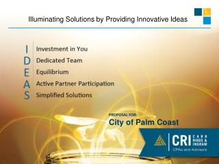 Illuminating Solutions by Providing Innovative Ideas