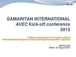 SAMARITAN INTERNATIONAL AVEC  Kick-off conference 2013