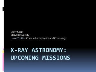 X-ray  AstROnomy : Upcoming missions