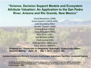 """Science, Decision Support Models and Ecosystem Attribute Valuation: An Application to the San Pedro River, Arizona and"