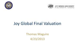 Joy Global Final Valuation