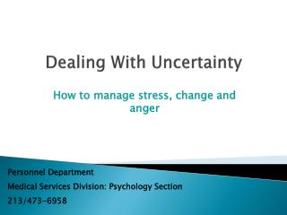 how to manage stress, change and anger