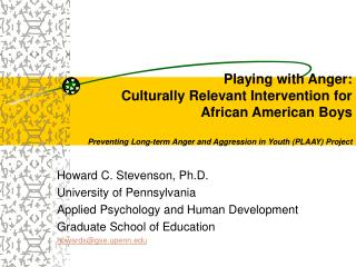 playing with anger:  culturally relevant intervention for african american boys   preventing long-term anger and aggress