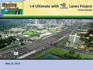 I-4 Ultimate with           Lanes Project Central Florida