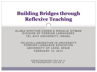 Building Bridges through Reflexive Teaching