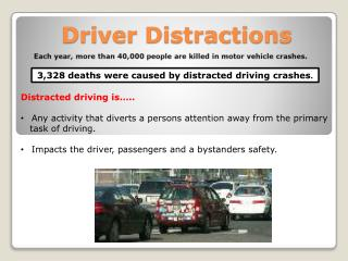 Driver Distractions
