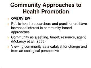 Community Approaches to Health Promotion
