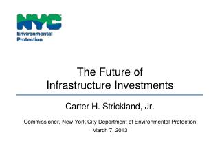 The Future of  Infrastructure Investments