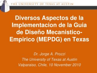Diversos Aspectos de la  Implementacion  de la  Guia  de Diseño  Mecanistico-Empirico  (MEPDG) en Texas