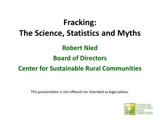 Fracking: The Science, Statistics and Myths
