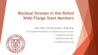 Residual Stresses  in Hot  Rolled  Wide-Flange Steel Members