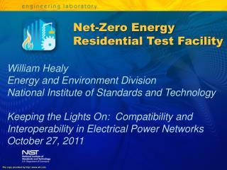 Net-Zero Energy Residential Test Facility