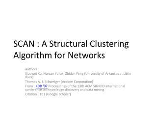 SCAN : A Structural Clustering Algorithm for Networks